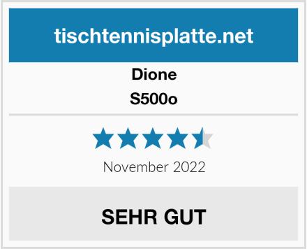 Dione S500o Test