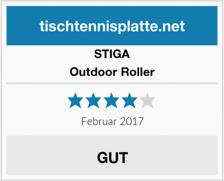 STIGA Outdoor Roller Test