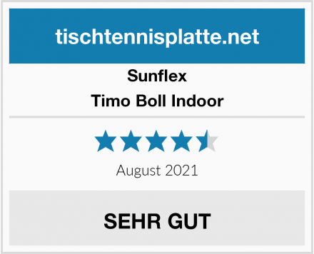 Sunflex Timo Boll Indoor Test