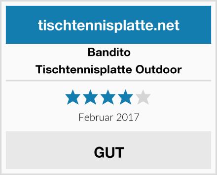 Bandito Tischtennisplatte Outdoor Test
