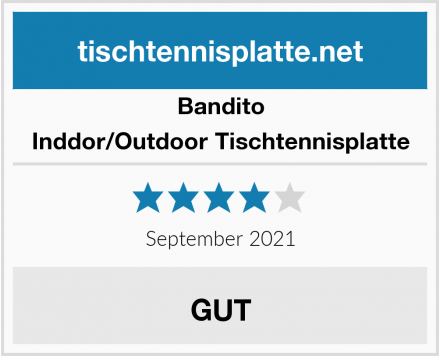 Bandito Inddor/Outdoor Tischtennisplatte Test
